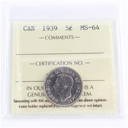 1939 Canada 5 Cent MS64. ICCS