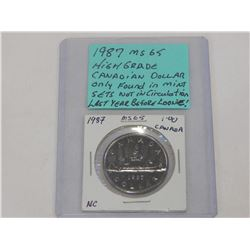 1987 MS65 HIGH GRADE CANADIAN DOLLAR ONLY FOUND IN MINT SETS - NOT IN CIRCULATION LAST YEAR BEFORE L