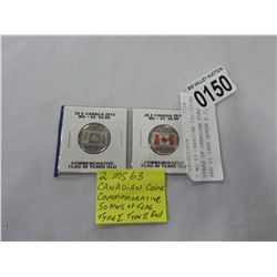 2 MS 63 CANADIAN 25c COINS 50 YEARS OF CANADIAN FLAG TYPES I AND II