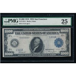 1918 $1000 San Francisco Federal Reserve Note PMG 25