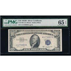 1953B $10 Silver Certificate PMG 65EPQ