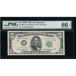 1950B $5 San Francisco Federal Reserve Note PMG 66EPQ