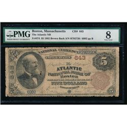 1882 $5 Atlantic National Bank Note PMG 8