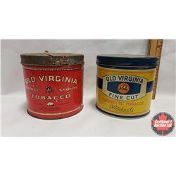 """Collector Combo (2) : Old Virginia Choice Smoking Tobacco Tin 70¢ (4"""" x 4-1/2"""") & Old Virginia Fine"""