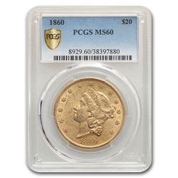 1860 $20 Liberty Gold Double Eagle MS-60 PCGS