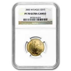 2003-W 1/4 oz Proof Gold American Eagle PF-70 NGC