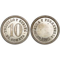 Ponce, Puerto Rico, copper-nickel 10 centavos token, no date (late 1800s), El Cometa (de) Trujillo y
