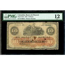 Tunja, Colombia, Banco de Boyaca, 10 pesos, 14-12-1884, series B, serial 00022, PMG Fine 12, finest