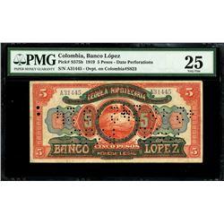 Bogota, Colombia, Banco Lopez, 5 pesos, 1919, serial A31445, PMG VF 25, ex-Eldorado.