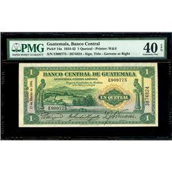 Guatemala, Banco Central, 1 quetzal, 17-3-1934, serial E909775 / 3874824, PMG XF 40 EPQ.