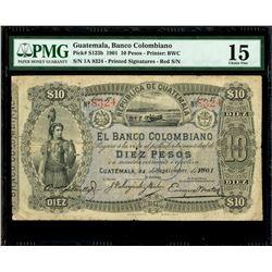 Guatemala, Banco Colombiano, 10 pesos, 24-9-1901, series 1a, serial 8324, red serial numbers, printe