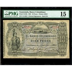 Guatemala, Banco Colombiano, 10 pesos, 24-9-1901, series 1a, serial 8324, red serial numbers, printe