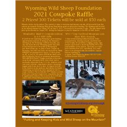Cow Poke Weatherby Rifle  and Wyoming Mountain Hunt Raffle
