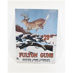 Fulton Guns Metal Sign