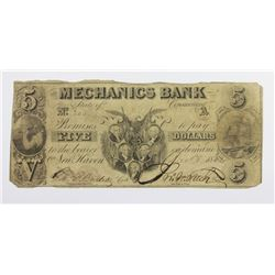 1850'S $5 MECHANICS BANK CT-280