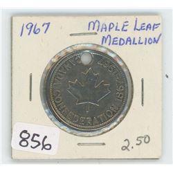 1967 MAPLE LEAF MEDALLION COIN