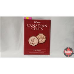 "Canada Penny Collection in ""Warman's Canadian Cents"" Folder (102 Coins) : 1902 - 2012 (Missing 1944;"