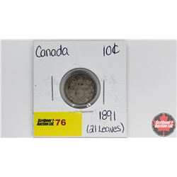 Canada Ten Cent : 1891 (21Leaves)