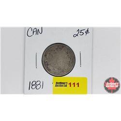 Canada Twenty Five Cent : 1881