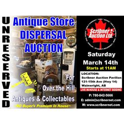 Saturday March 14th 2020 COMPLETE DISPERSAL AUCTION FOR OVER THE HILL ANTIQUES & COLLECTABLES