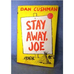 Cushman, Dan, Stay Away Joe, 1st, signed, dj