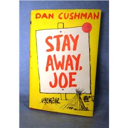 Cushman, Dan, Stay Away Joe, 1st, signed, dj