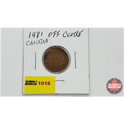 Canada One Cent - Off Centre - 1981