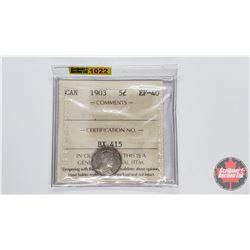 Canada Five Cent 1903 (ICCS Cert EF-40)