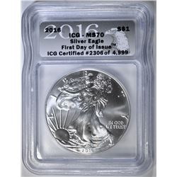 2016 SILVER EAGLE ICG MS-70 FIRST DAY OF ISSUE