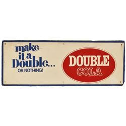 Double Cola Make It A Double Or Nothing Tin Sign