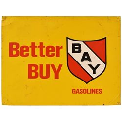 Better Buy Bay Gasoline Tin Sign