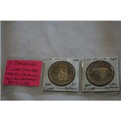 2 CANADIAN SILVER DOLLARS 1958 BC CENTENNIAL 1967 CANADA CENTENNIAL .800 SILVER