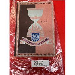 Official Centennial  Centennial Book  1834-1934 Toronto's 100 years