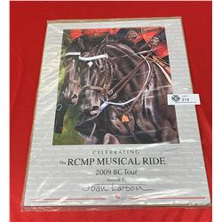 2009 RCMP Musical Ride Poster Autographed by the Artist