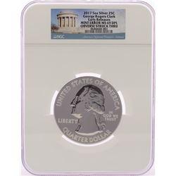 2017 George Rogers Clark ATB 5 oz Silver Coin Mint Obv. Struck Thru Error NGC MS69 DPL