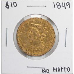 1849 No Motto $10 Liberty Head Eagle Gold Coin