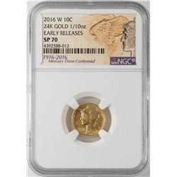 2016-W Mercury Dime Gold Centennial Commemorative Coin NGC SP70 Early Releases