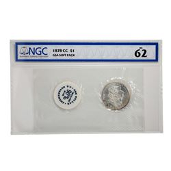 1878-CC $1 Morgan Silver Dollar Coin GSA Hoard Soft Pack NGC MS62