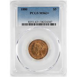 1880 $5 Liberty Head Half Eagle Gold Coin PCGS MS63+