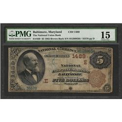 1882 BB $5 National Union Bank Baltimore, MD CH# 1489 Note PMG Choice Fine 15