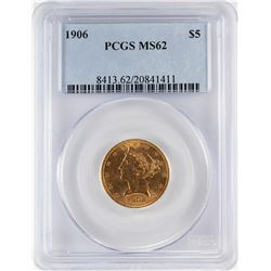 1906 $5 Liberty Head Half Eagle Gold Coin PCGS MS62