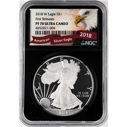 2018-W $1 Proof American Silver Eagle Coin NGC PF70 Ultra Cameo First Releases Black Core
