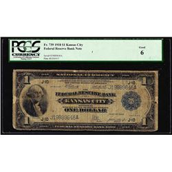 1918 $1 Federal Reserve Bank Note Kansas City Fr.739 PCGS Good 6
