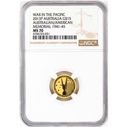 2013-P $15 Australia War in the Pacific Memorial Gold Coin NGC MS70