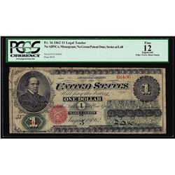 1862 $1 Legal Tender Note Fr.16 PCGS Fine 12 Apparent