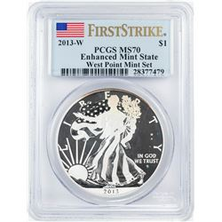 2013-W $1 Enhanced Mint State American Silver Eagle Coin PCGS MS70 First Strike