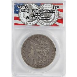1896-O $1 Morgan Silver Dollar Coin ANACS Certified Genuine