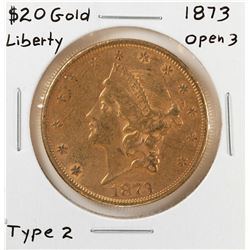 1873 Open 3 $20 Liberty Head Double Eagle Gold Coin