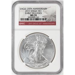 2011 $1 American Silver Eagle Coin NGC MS70 25th Anniversary