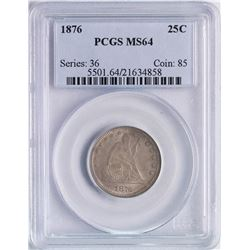 1876 Seated Liberty Quarter Coin PCGS MS64